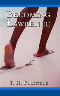 Becoming Lawrence