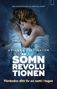 Sömnrevolutionen - Förändra ditt liv en natt i taget.