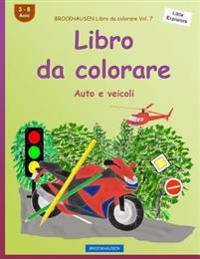 Brockhausen Libro Da Colorare Vol. 7 - Libro Da Colorare: Auto E Veicoli