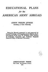 Educational Plans for the American Army Abroad