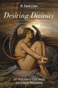 Desiring Divinity