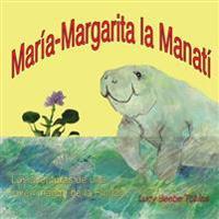 Mary Margaret La Manati