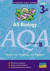 As Biology Aqa (B) Module 3(a)