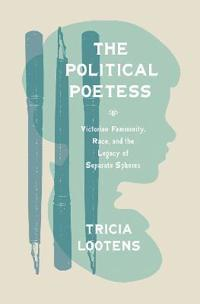The Political Poetess