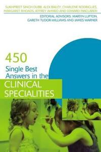 450 Single Best Answers in the Clinical Specialties