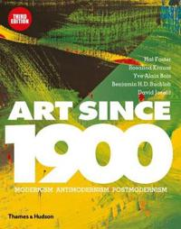 Art since 1900 - modernism   antimodernism   postmodernism