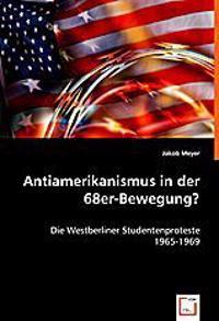 Antiamerikanismus in der 68er-Bewegung?