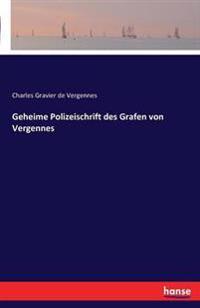 Geheime Polizeischrift Des Grafen Von Vergennes