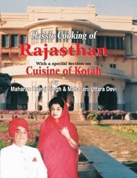 Classic Cooking of Rajasthan (Cuisine of Kotah)