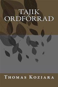Tajik Ordforrad - Thomas P. Koziara | Inprintwriters.org