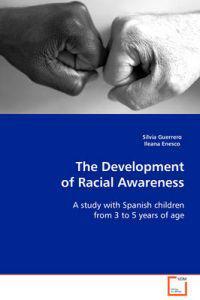 The Development of Racial Awareness