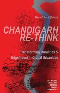 Chandigarh Rethink