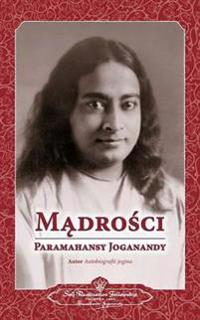 Sayings of Paramahansa Yogananda (Polish)