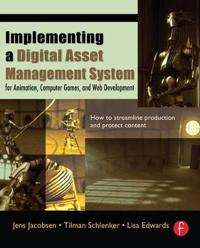 Implementing a Digital Asset Management System