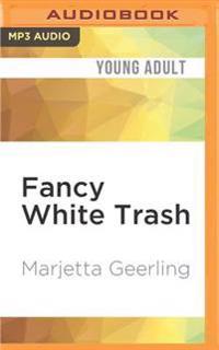 Fancy White Trash