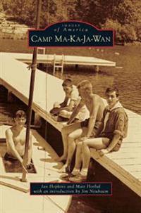 Camp Ma-Ka-Ja-WAN