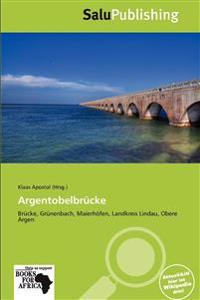 Argentobelbrücke