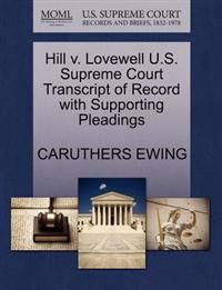 Hill V. Lovewell U.S. Supreme Court Transcript of Record with Supporting Pleadings