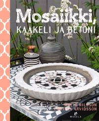 Mosaiikki, kaakeli ja betoni