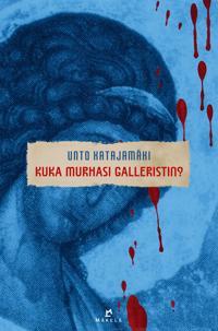 Kuka murhasi galleristin?