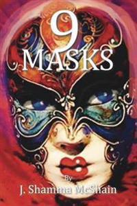 Nine Masks