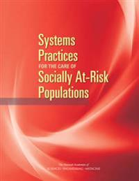 Systems Practices for the Care of Social At-risk Populations
