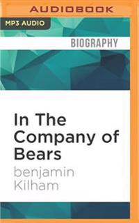 In the Company of Bears: What Black Bears Have Taught Me about Intelligence and Intuition