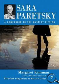 Sara Paretsky: A Companion to the Mystery Fiction