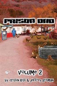 Prison Dad Volume 2