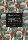 Robottien kukoistus