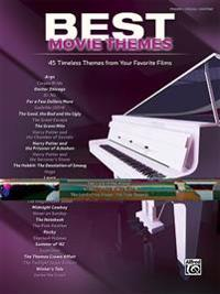Best Movie Themes: 45 Timeless Themes from Your Favorite Films (Piano/Vocal)