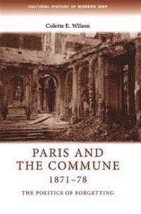 Paris and the Commune 1871-78