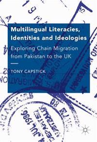 Multilingual Literacies, Identities and Ideologies