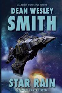 Star Rain: A Seeders Universe Novel