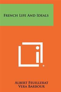 French Life and Ideals