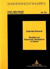 Studien Zur Saussure-Rezeption in Italien