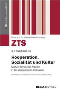 Kooperation, Sozialität und Kultur