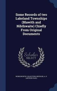 Some Records of Two Lakeland Townships (Blawith and Nibthwaite) Chiefly from Original Documents