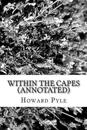 Within the Capes (Annotated)