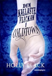 Den kallaste flickan i Coldtown