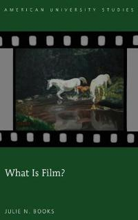 What Is Film?