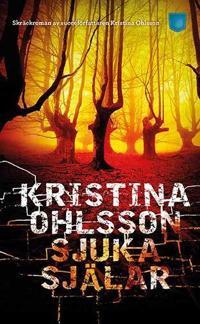 Sjuka själar - Kristina Ohlsson pdf epub