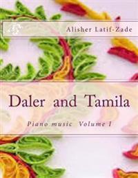 Daler and Tamila: Piano Music