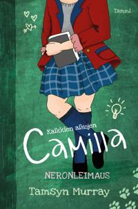 Kaikkien aikojen Camilla: Neronleimaus