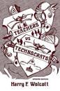Teachers Versus Technocrats