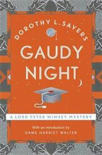 Gaudy night - lord peter wimsey book 12