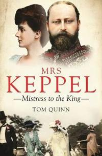 Mrs Keppel: Mistress to the King