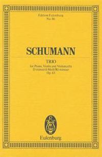 Schumann: Trio: For Piano, Violin and Violoncello