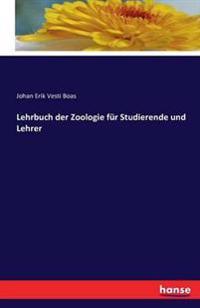 Lehrbuch Der Zoologie Fur Studierende Und Lehrer