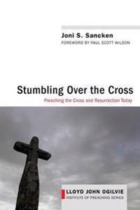 Stumbling over the Cross